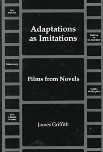 9780874136333: Adaptations As Imitations: Films from Novels