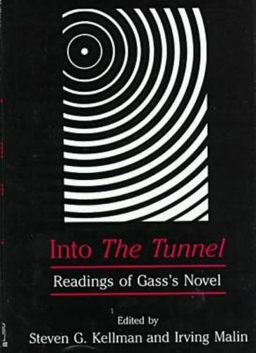 9780874136425: Into the Tunnel: Readings of Gass's Novel