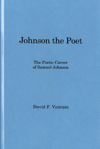 Johnson the Poet: The Poetic Career of Samuel Johnson (Hardback): David F. Venturo
