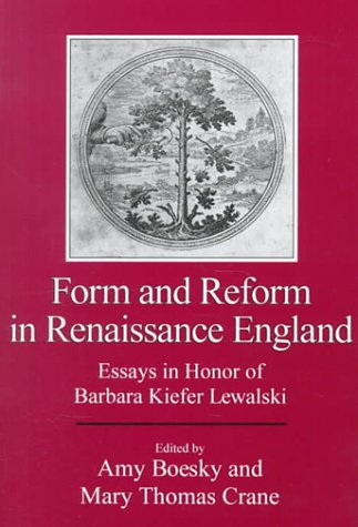 9780874136913: Form and Reform in Renaissance England: Essays in Honor of Barbara Kiefer Lewalski