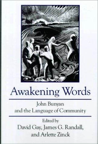 9780874137026: Awakening Words: John Bunyan and the Language of Community