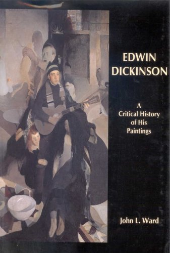9780874137835: Edwin Dickinson: A Critical History of His Paintings