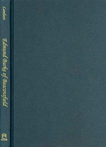 Edmund Burke of Beaconsfield: Lambert, Elizabeth R.