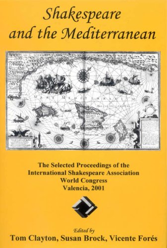 9780874138160: Shakespeare and the Mediterranean: The Selected Proceedings of the International Shakespeare Association World Congress, Valencia, 2001