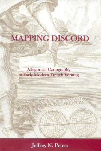 9780874138474: Mapping Discord: Allegorical Cartography in Early Modern French Writing