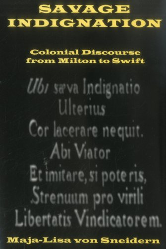 9780874138825: Savage Indignation: Colonial Discourse From Milton to Swift