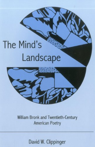 9780874139143: The Mind's Landscape: William Bronk and Twentieth-Century American Poetry
