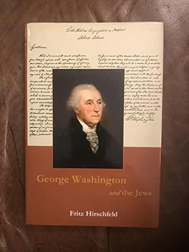 9780874139273: George Washington And The Jews