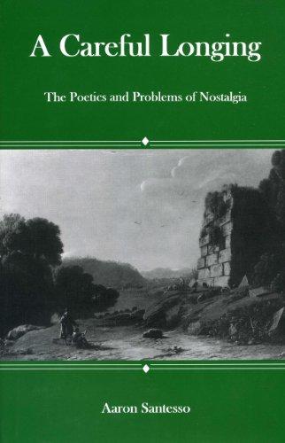 9780874139457: Careful Longing: The Poetics And Problems of Nostalgia