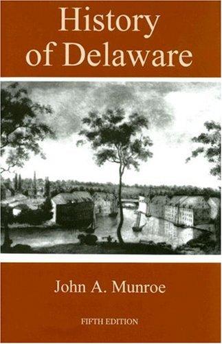 9780874139471: History of Delaware