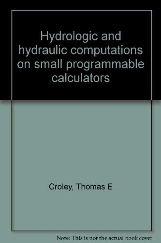 9780874140057: Hydrologic and hydraulic computations on small programmable calculators
