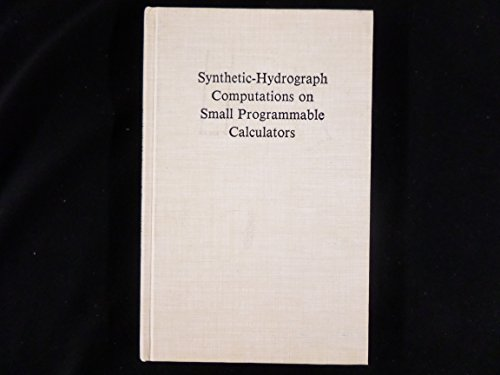 9780874140156: Synthetic-hydrograph computations on small programmable calculators