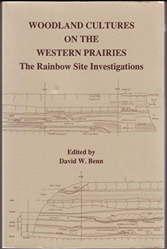 9780874140743: Woodland Cultures on the Western Prairies: The Rainbow Site Investigations (Report, 18)