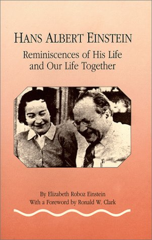 9780874140835: Hans Albert Einstein: Reminiscences of His Life and Our Life Together