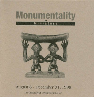 9780874141108: Monumentality in Miniature (August 8- December 31, 1998)