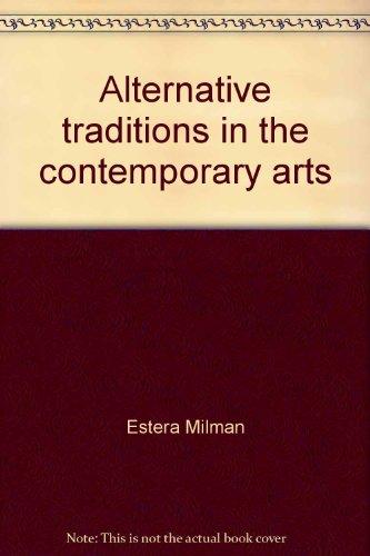 Alternative Traditions In The Contemporary Arts: Subjugated: Milman, Estera.
