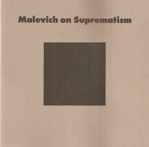 9780874141191: Malevich on Suprematism: Six Essays 1915-1926