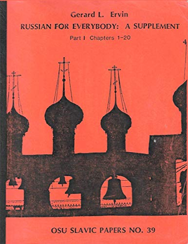 9780874150933: Russian for Everybody: a Supplement Part I Chapters 1 - 20