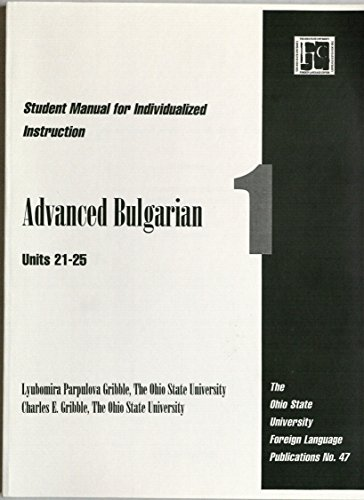 9780874151114: Bulgarian Advanced 1 Student Manual