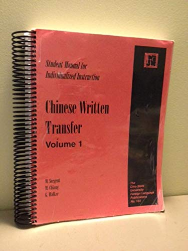9780874153033: Chinese Written Transfer : Student Manual for Individualized Instruction