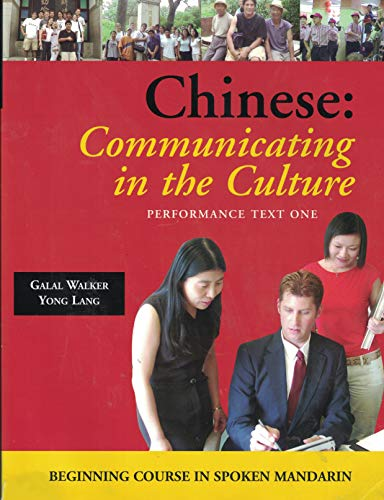 9780874153521: Chinese: Communicating In The Culture: Beginning Course In Spoken Mandarin