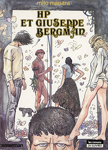 The Great Adventure: the Adventures of Giuseppe: Manara, Milo