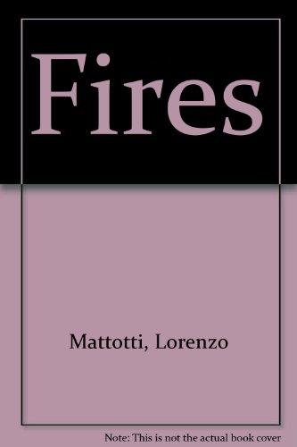 Fires: Mattotti, Lorenzo