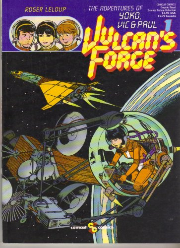 9780874160659: The Adventures of Yoko Vic and Paul (Vulcans Forge 1)
