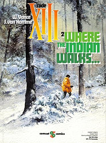 9780874160819: Where the Indian Walks (Code Xiii, No 2)