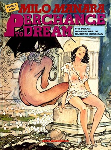 Perchance To Dream The Indian Adventures: Milo Manara