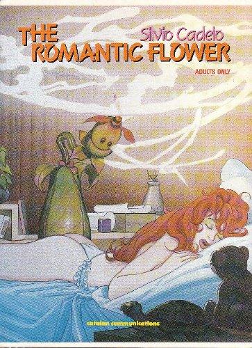 THE ROMANTIC FLOWER: Cadelo, Silvio