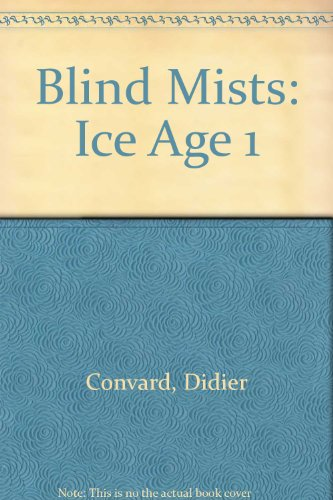 9780874161076: Blind Mists: Ice Age 1