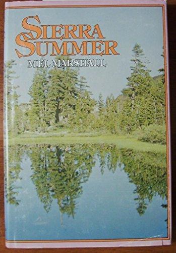 Sierra summer: Marshall, Mel