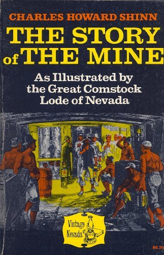 9780874170597: The Story of the Mine: As Illustrated by the Great Comstock Lode of Nevada