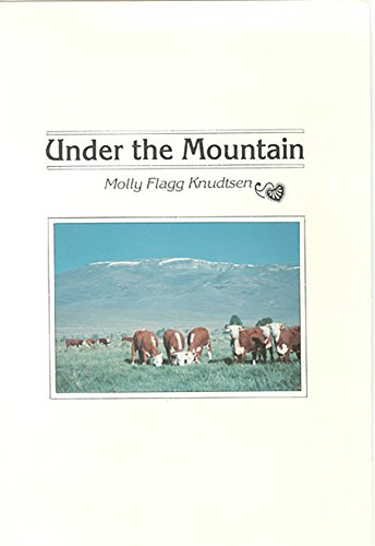 Under the Mountain: Knudtsen, Molly Flagg