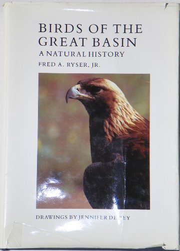 Birds of the Great Basin: A Natural History: Ryser, Fred A.