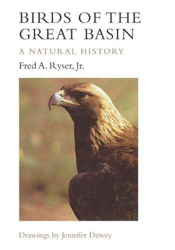 9780874170801: Birds of the Great Basin: A Natural History (Max C. Fleishmann Series in Great Basin)