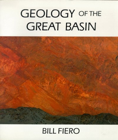 9780874170849: Geology Of The Great Basin (Max C. Fleishmann Series in Great Basin Natural History)