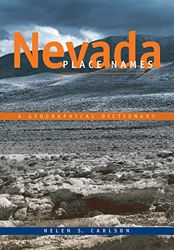 9780874170948: Nevada Place Names: A Geographical Dictionary