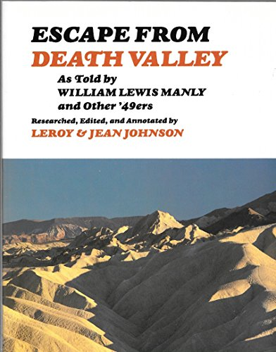 Escape from Death Valley As Told by: Jean Johnson; Leroy