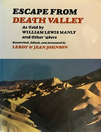 Escape from Death Valley: As Told by William Lewis Manly and Other '49Ers