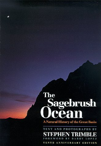 The Sagebrush Ocean: A Natural History of the Great Basin: Trimble, Stephen