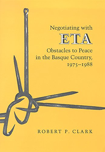 9780874171624: Negotiating With Eta: Obstacles To Peace In The Basque Country, 1975-1988 (The Basque Series)