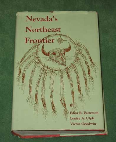 9780874171716: Nevada's Northeast Frontier