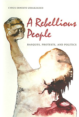 9780874171730: A Rebellious People-Basques Protests And Politics (Basque Series)