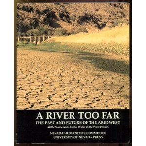 A River Too Far -- the past and future of the arid West