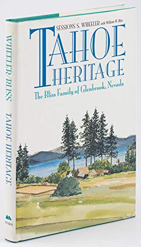 9780874171853: Tahoe Heritage: The Bliss Family of Glenbrook, Nevada