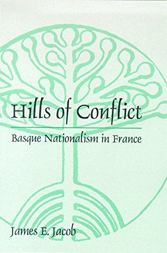 9780874172201: Hills of Conflict: Basque Nationalism in France (Basque Series)