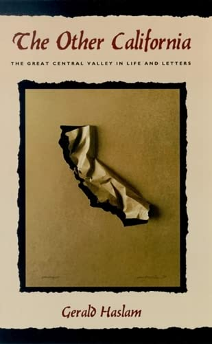 The Other California: The Great Central Valley In Life And Letters (Western Literature Series)