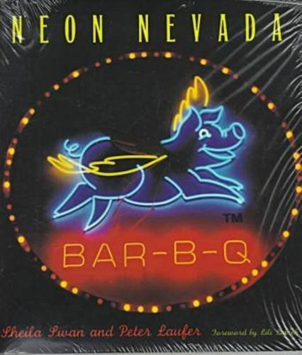 9780874172454: Neon Nevada